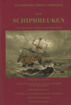 Geschiedkundige verhalen van schipbreuken - 9789074818100 -