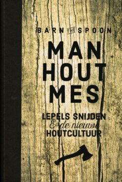 Man, hout, mes - 9789021565934 - Barn the Spoon