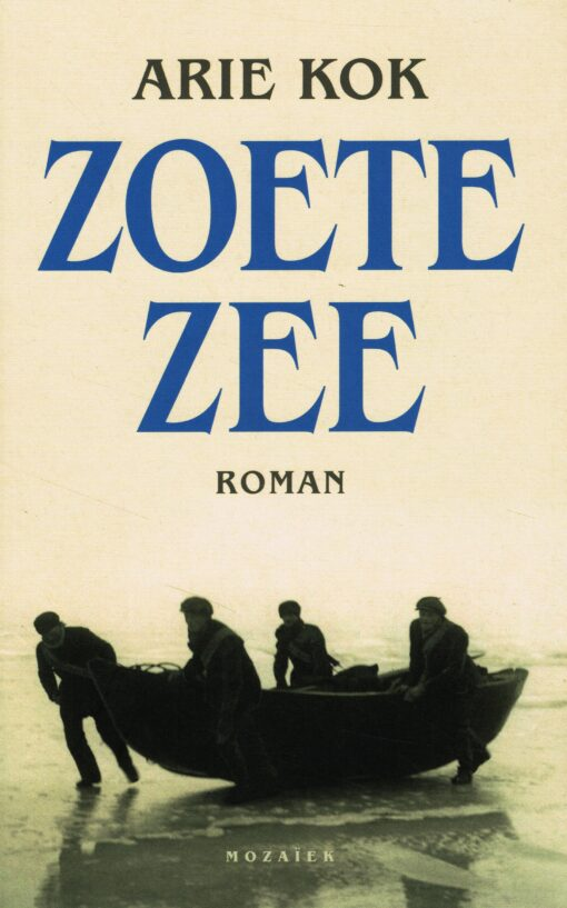 Zoete zee - 9789023953234 - Arie Kok