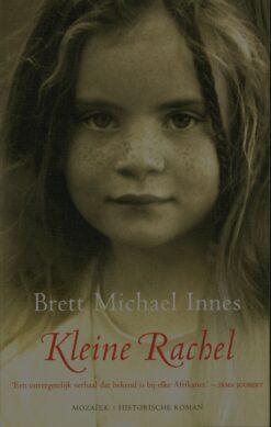 Kleine Rachel - 9789023957379 - Brett Michael Innes