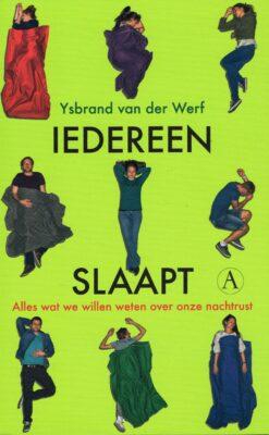 Iedereen slaapt - 9789025304676 - Ysbrand van der Werf