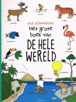 Het grote boek van de hele wereld - 9789025757496 - Ole Könnecke