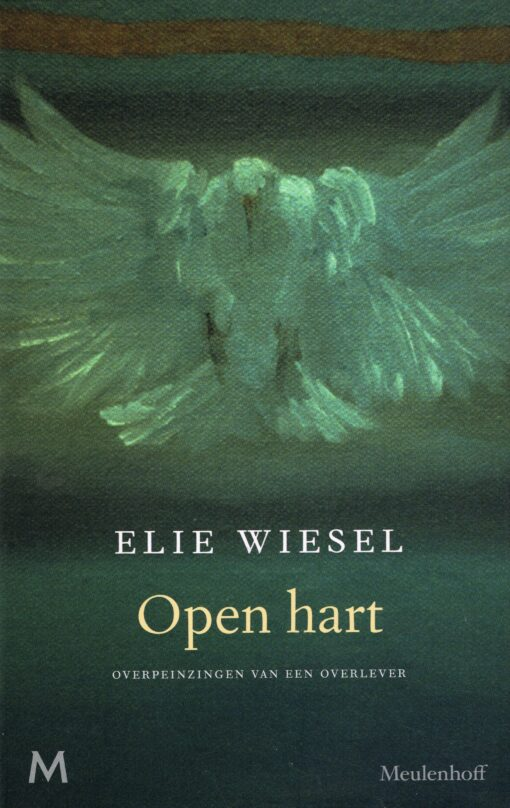 Open hart - 9789029091466 - Elie Wiesel