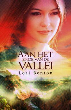 Aan het einde van de vallei - 9789029726399 - Lori Benton