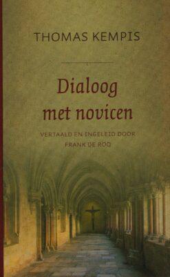 Dialoog met novicen - 9789043530835 - Thomas Kempis