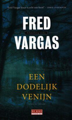 Een dodelijk venijn - 9789044540093 - Fred Vargas