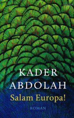 Salam Europa! - 9789044629064 - Kader Abdolah