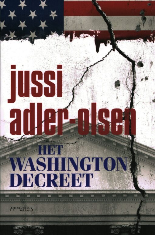 Het Washingtondecreet - 9789044634211 - Jussi Adler-Olsen