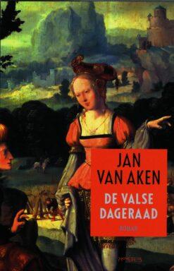 De valse dageraad - 9789044638707 - Jan van Aken