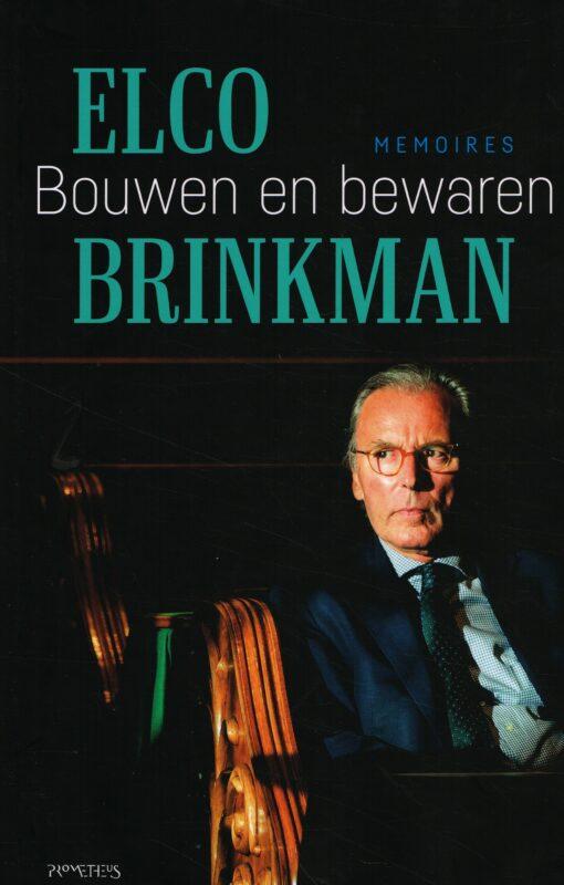 Bouwen en bewaren - 9789044639360 - Elco Brinkman