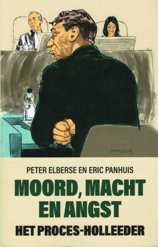 Moord, macht en angst - 9789044640250 - Peter Elberse