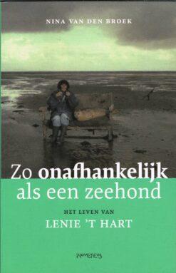 Zo onafhankelijk als een zeehond - 9789044641103 - Nina van den Broek