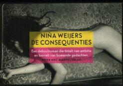 De consequenties - 9789049805661 - Niña Weijers