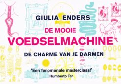 De mooie voedselmachine - 9789049805739 - Giulia Enders