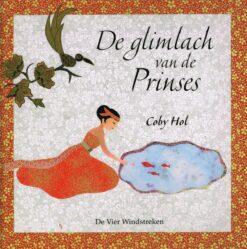 De glimlach van de prinses - 9789051163018 - Coby Hol
