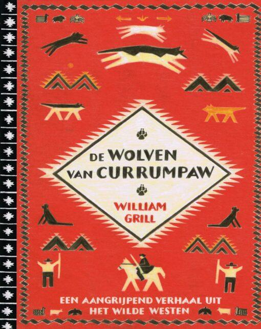 De wolven van Currumpaw - 9789059567955 - William Grill
