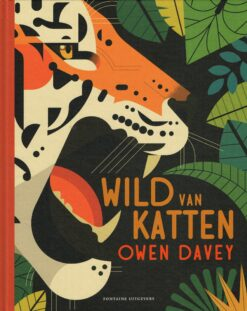 Wild van katten - 9789059568099 - Owen Davey