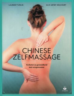 Chinese zelfmassage - 9789401303453 - Laurent Turlin