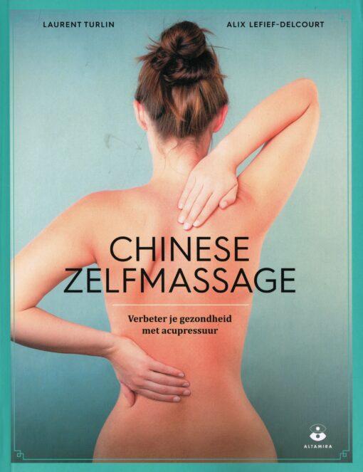 Chinese zelfmassage - 9789401303453 - Laurent Turlin