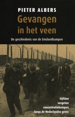 Gevangen in het veen - 9789401912761 - Pieter Albers