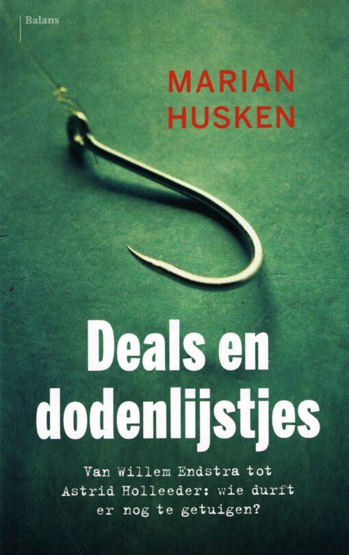 Deals en dodenlijstjes - 9789460037917 - Marian Husken