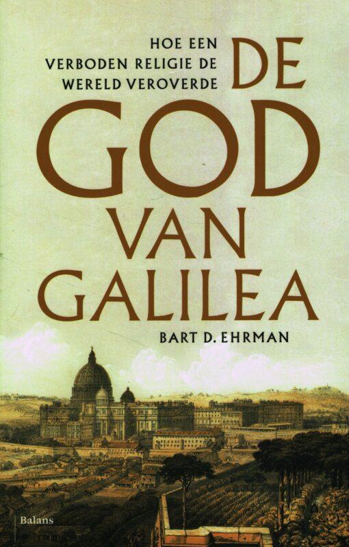 De God van Galilea - 9789460038266 - Bart D. Ehrman