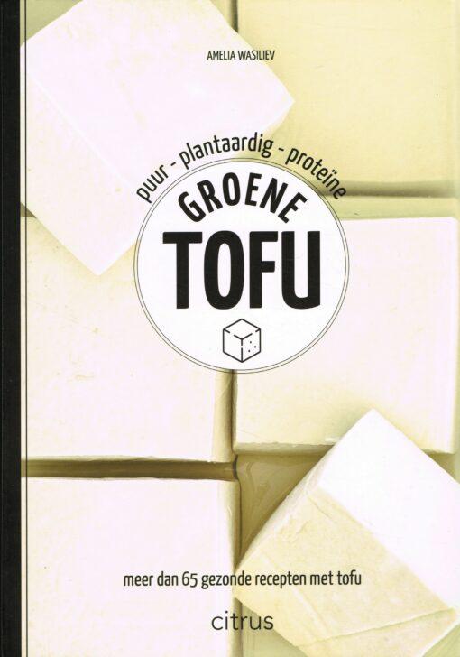 Groene tofu - 9789462263413 - Amelia Wasiliev