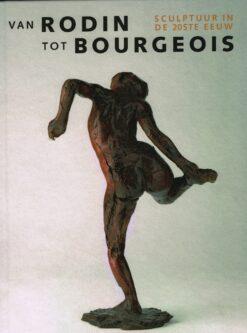 Van Rodin tot Bourgeois - 9789492081797 -