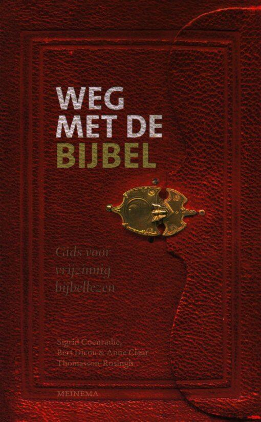 Weg met de bijbel - 9789021170060 - Sigrid Coenradie