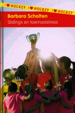Slidings en toernooistress - 9789021674353 - Barbara Scholten