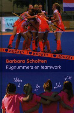 Rugnummers en teamwork (geb) - 9789021675398 - Barbara Scholten