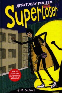 Avonturen van een Superloser - 9789021676098 - Tim Collins