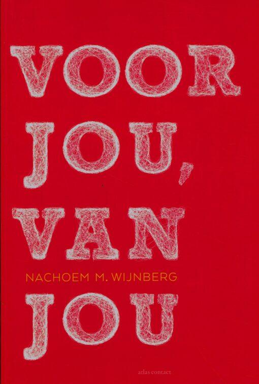 Voor jou, van jou - 9789025451523 - Nachoem M. Wijnberg