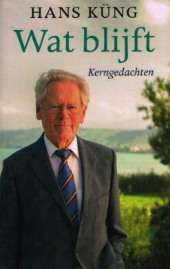 Wat blijft - 9789025903213 - Hans Küng