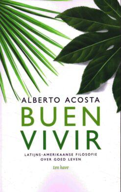 Buen vivir - 9789025906368 - Alberto Acosta