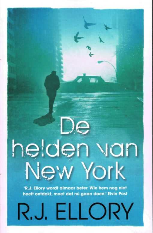 De helden van New York - 9789026133633 - R.J. Ellory