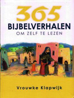 365 Bijbelverhalen om zelf te lezen - 9789026621680 - Vrouwke Klapwijk