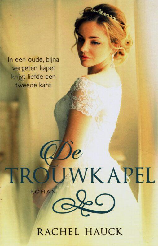 De trouwkapel - 9789029726474 - Rachel Hauck