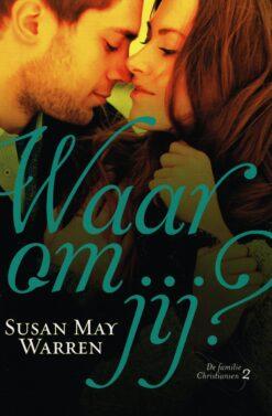 Waarom jij? - 9789029726696 - Susan May Warren