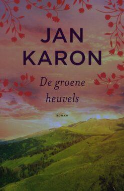 De groene heuvels - 9789043530255 - Jan Karon