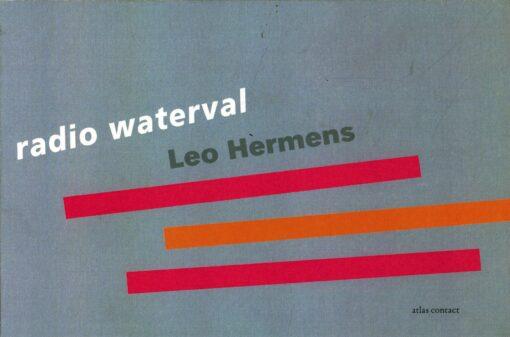 Radio Waterval - 9789045021881 - Leo Hermens