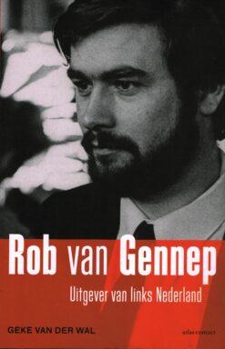 Rob van Gennep - 9789045030555 - Geke van der Wal