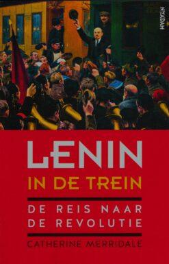 Lenin in de trein - 9789046821251 - Catherine Merridale