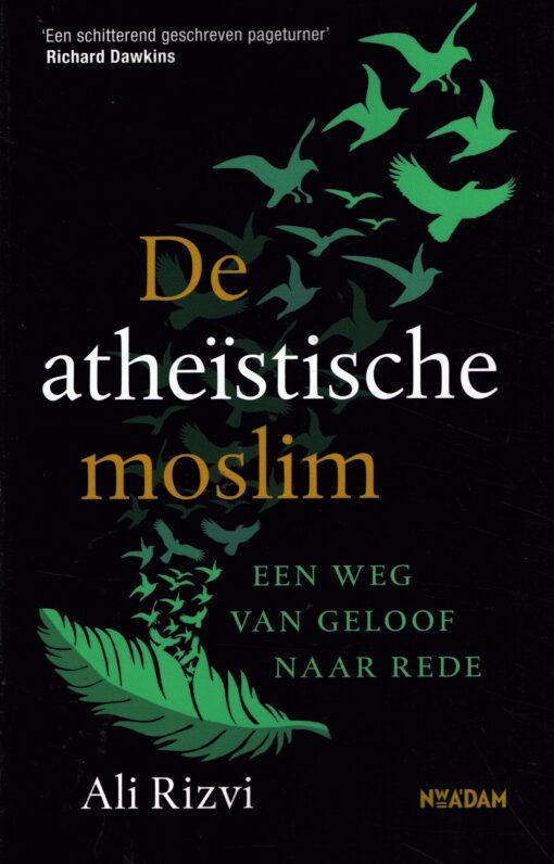 De atheïstische moslim - 9789046822746 - Ali Rizvi