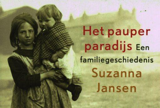 Het pauperparadijs - 9789049805036 - Suzanna Jansen