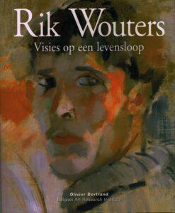 Rik Wouters - 9789057790058 - Olivier Bertrand