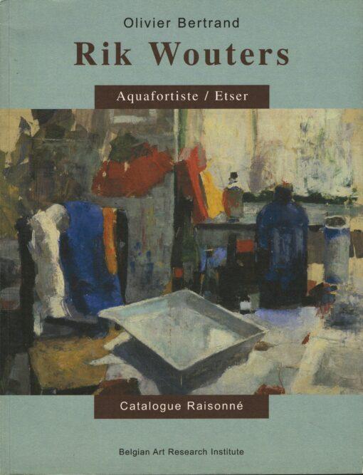 Rik Wouters - 9789057791017 - Olivier Bertrand