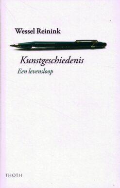 Kunstgeschiedenis - 9789068685725 - Wessel Reinink