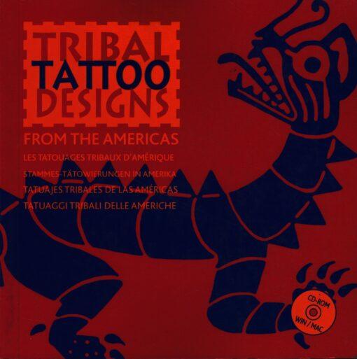 Tribal Tattoo Designs from the Americas - 9789081054300 - Maarten Hesselt van Dinter