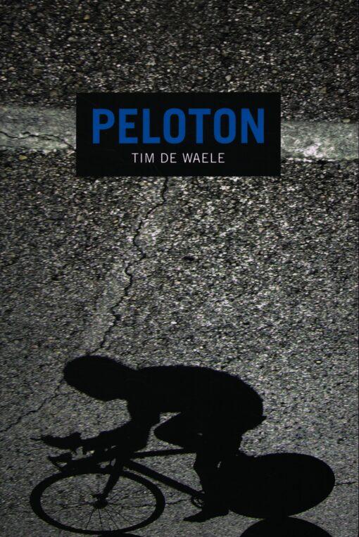 Peloton - 9789081623728 - Tim De Waele